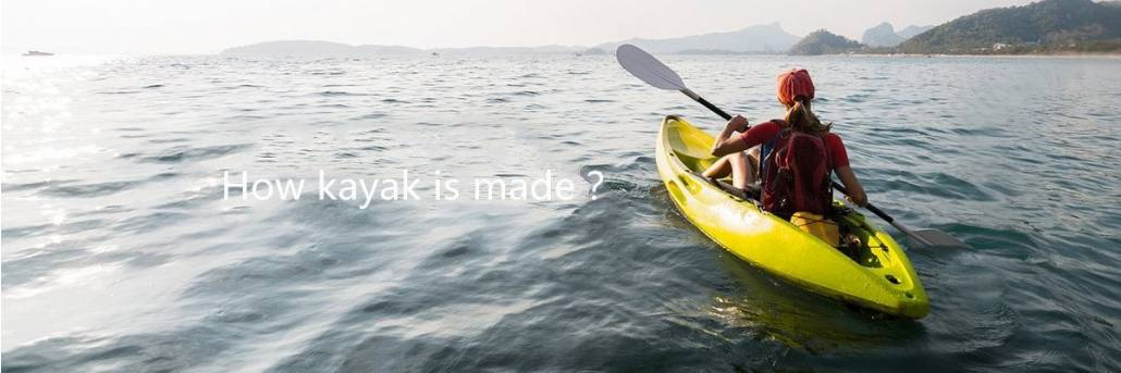How kayak is made? 1